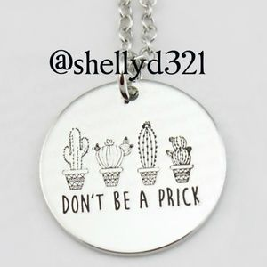 DON'T BE A PRICK  Charm Necklace NEW